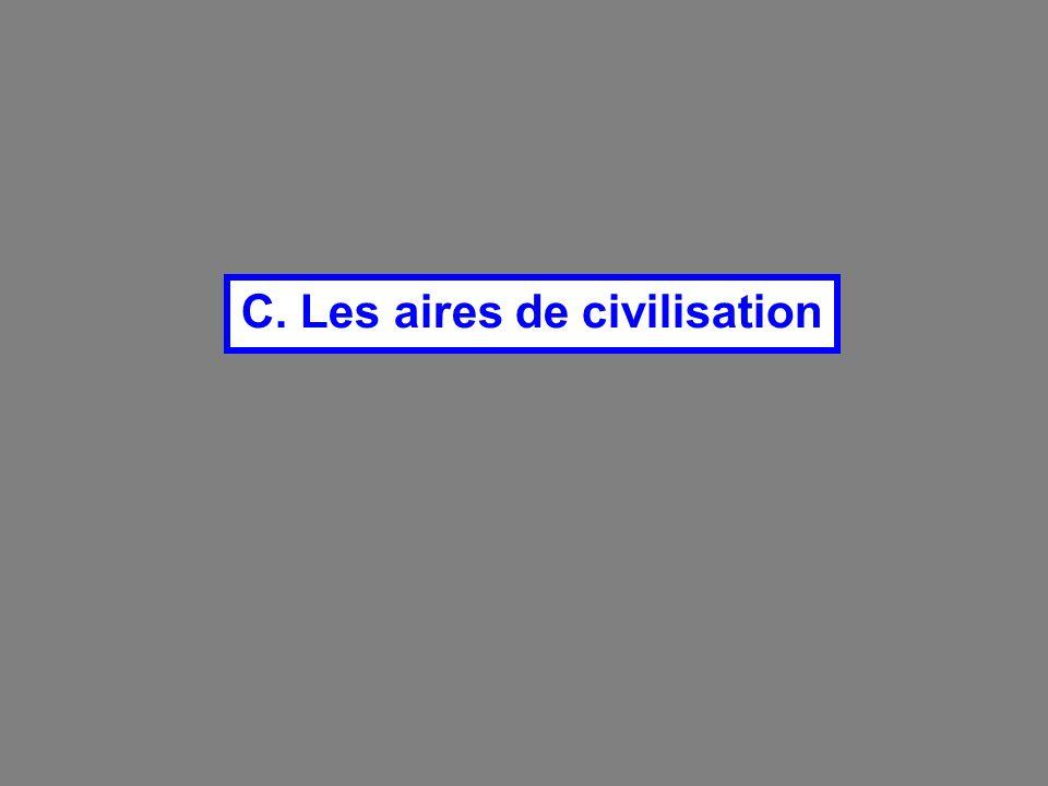 C. Les aires de civilisation