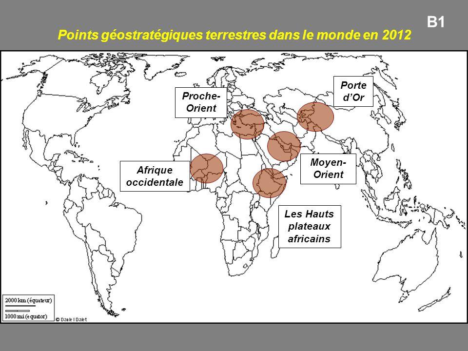 B1 Points géostratégiques terrestres dans le monde en 2012 Porte d'Or