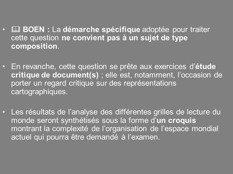  BOEN : La démarche spécifique adoptée pour traiter cette question ne convient pas à un sujet de type composition.