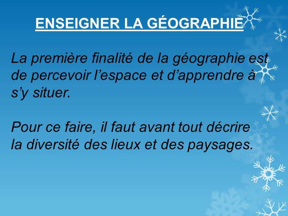 ENSEIGNER LA GÉOGRAPHIE