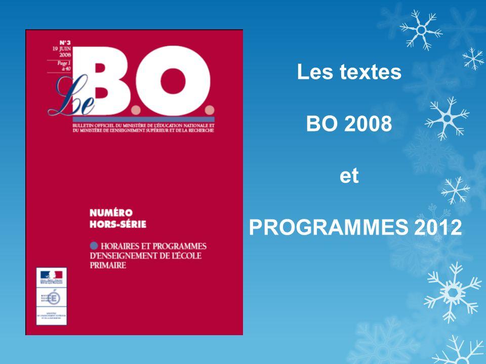 Les textes BO 2008 et PROGRAMMES 2012