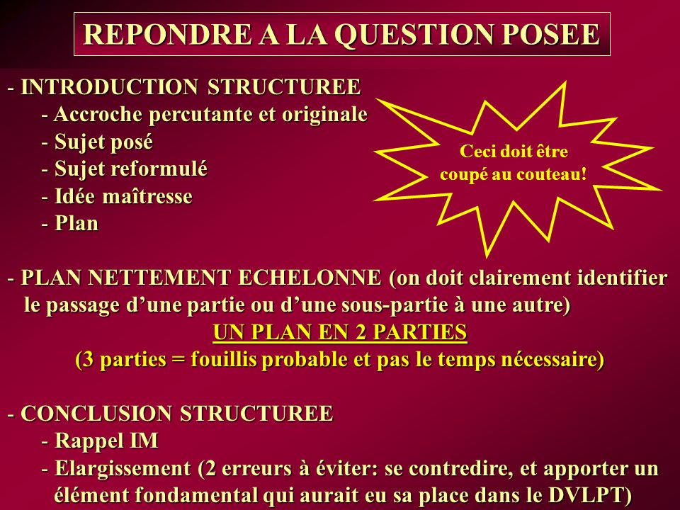 REPONDRE A LA QUESTION POSEE