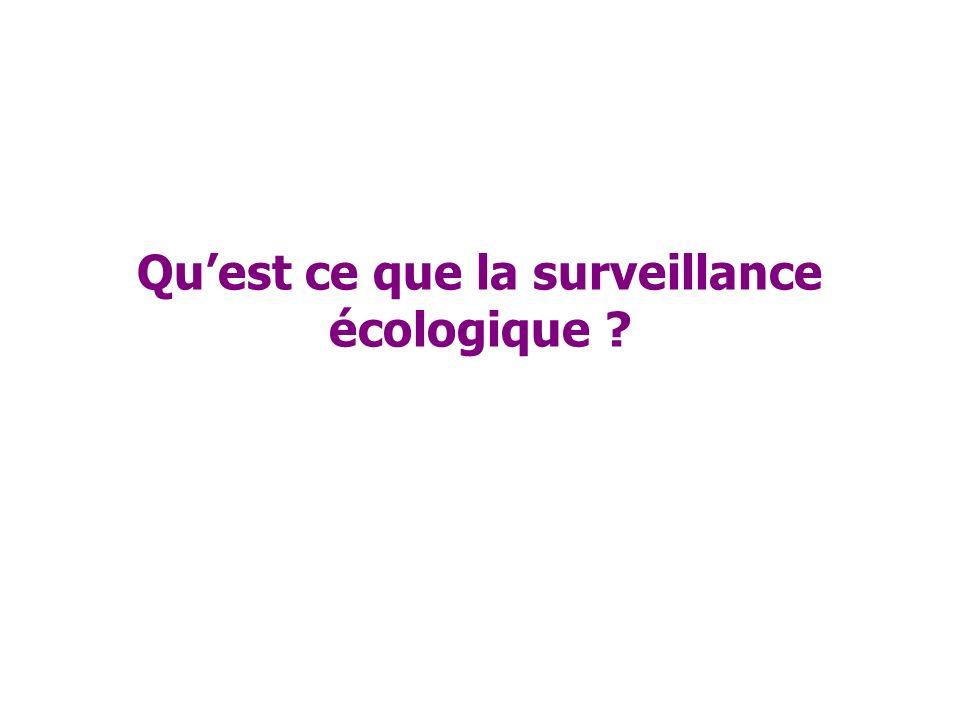 Qu'est ce que la surveillance écologique