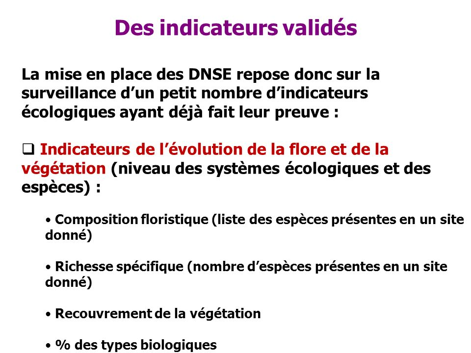 Des indicateurs validés