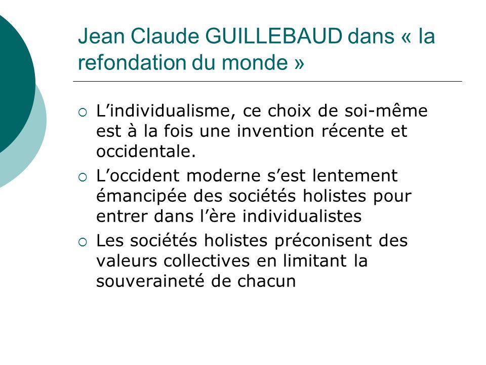 Jean Claude GUILLEBAUD dans « la refondation du monde »