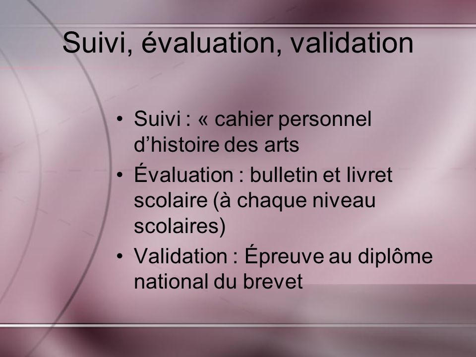 Suivi, évaluation, validation