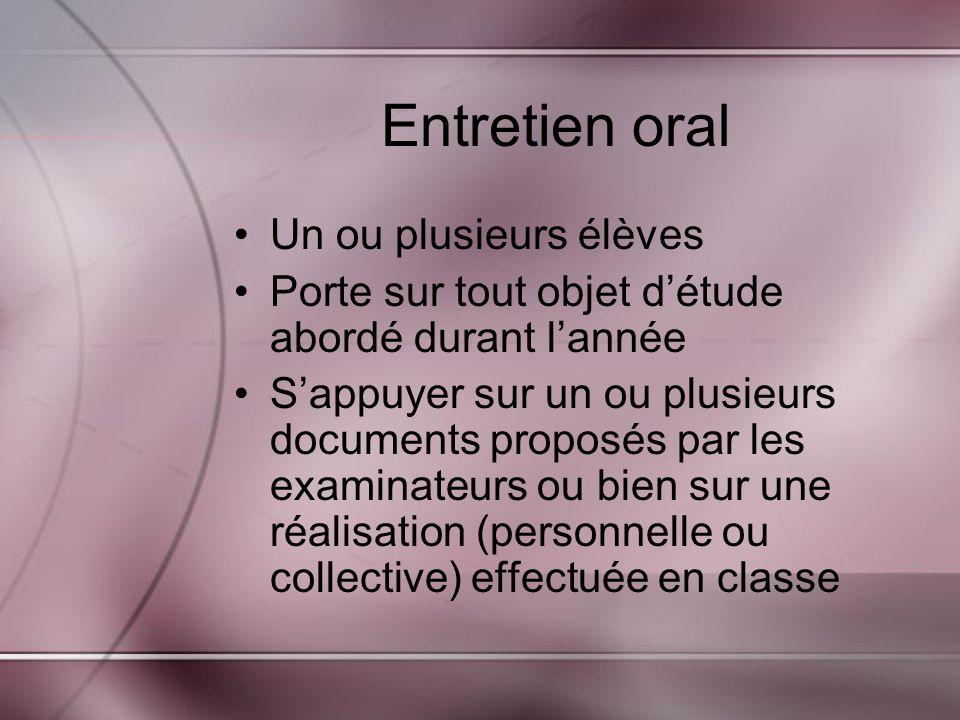 Entretien oral Un ou plusieurs élèves