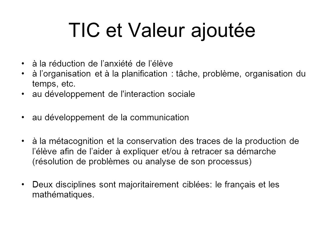 TIC et Valeur ajoutée à la réduction de l'anxiété de l'élève