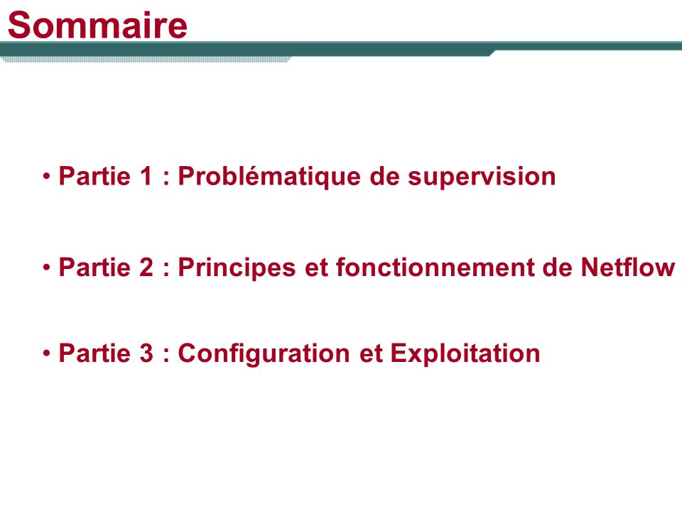 Sommaire Partie 1 : Problématique de supervision
