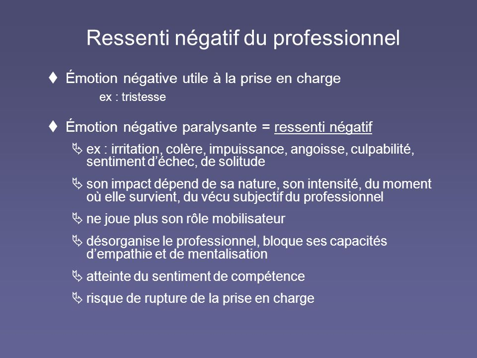 Ressenti négatif du professionnel