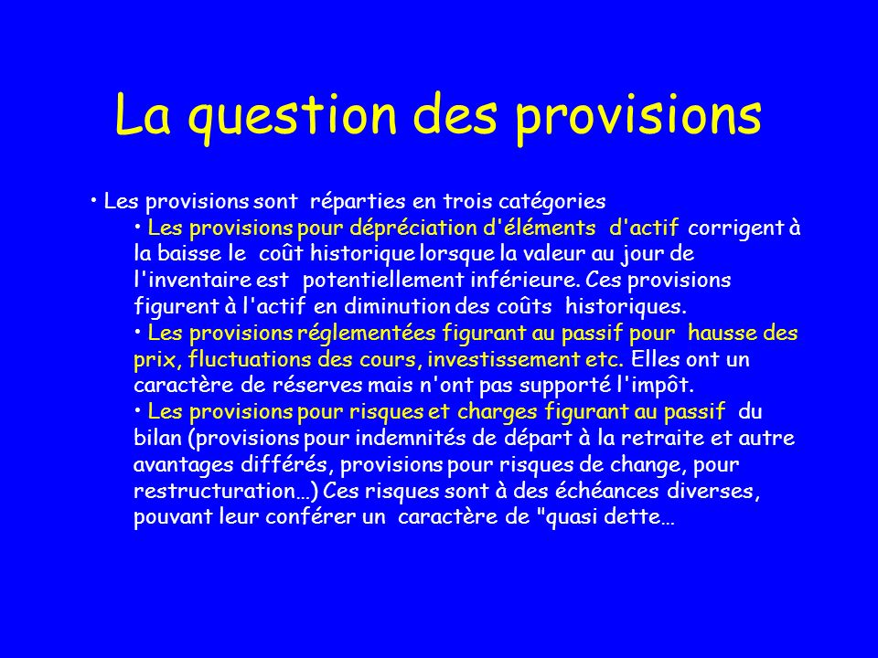 La question des provisions