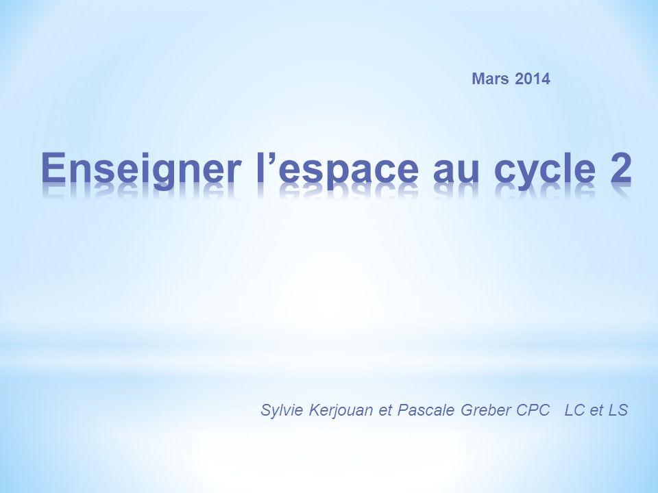 Enseigner l'espace au cycle 2