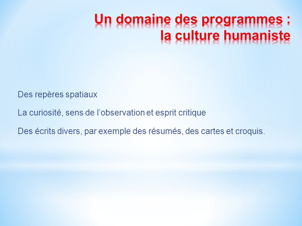 Un domaine des programmes : la culture humaniste