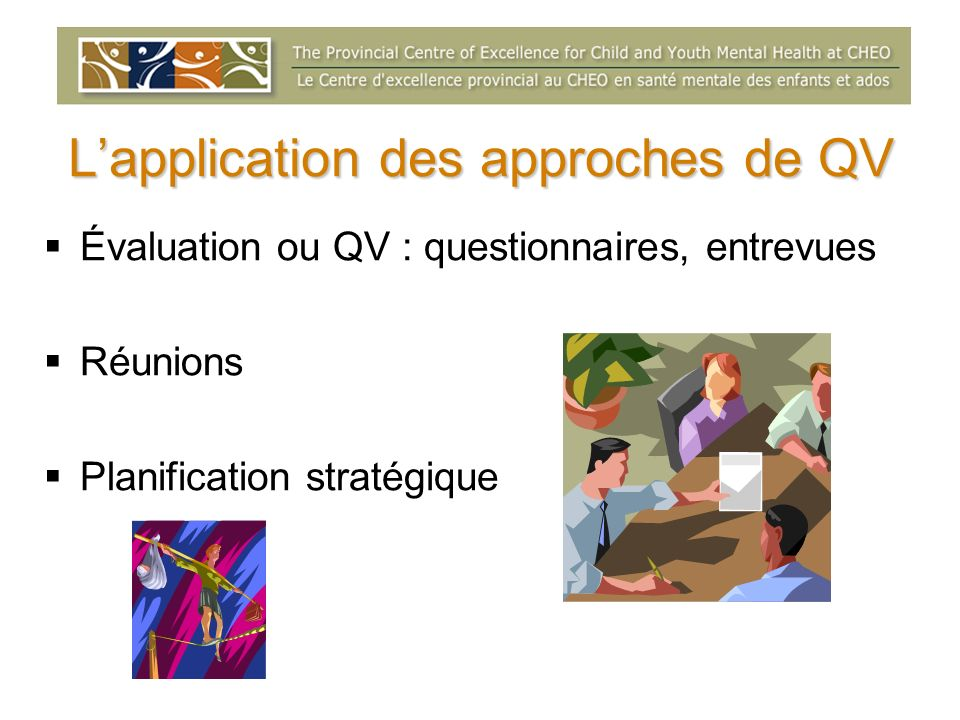 L'application des approches de QV