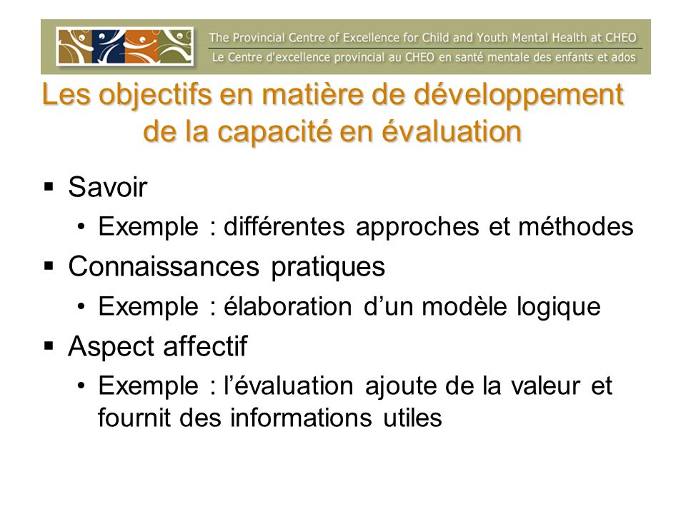 Les objectifs en matière de développement de la capacité en évaluation