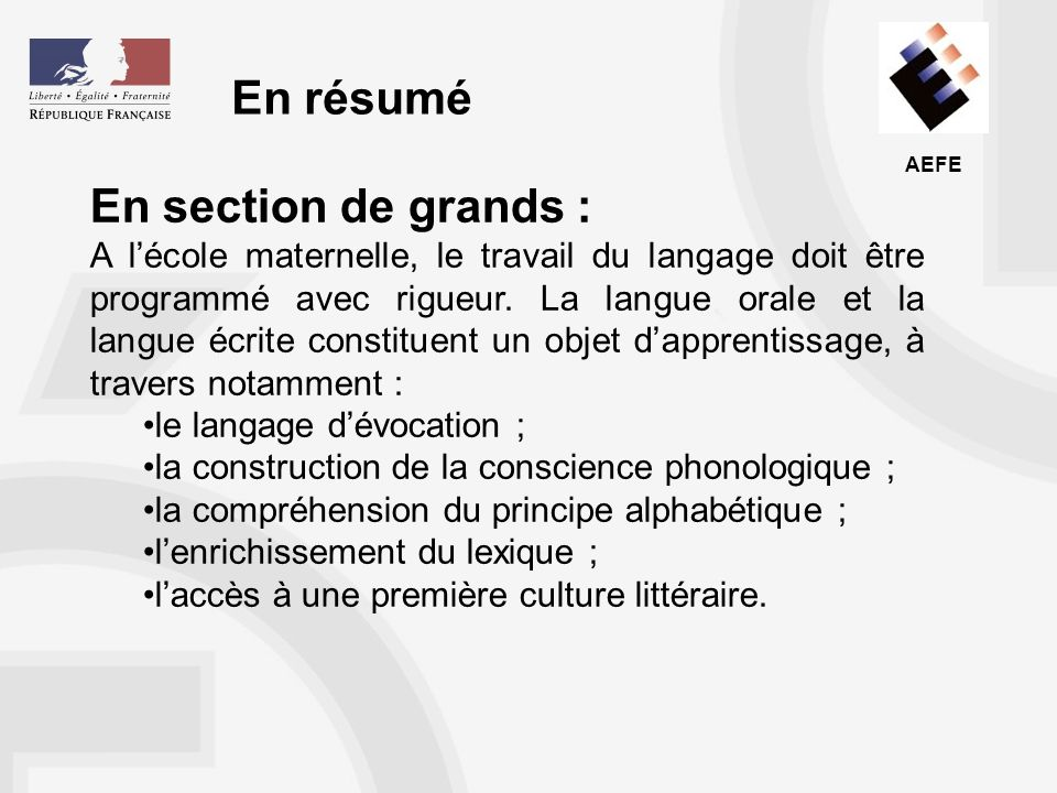 En résumé En section de grands :