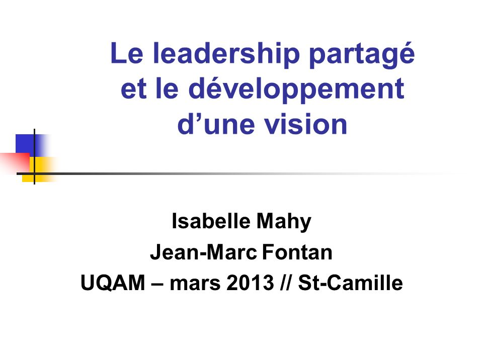Le leadership partagé et le développement d'une vision