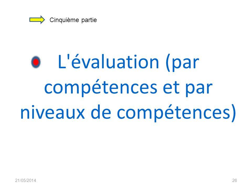 L évaluation (par compétences et par niveaux de compétences)
