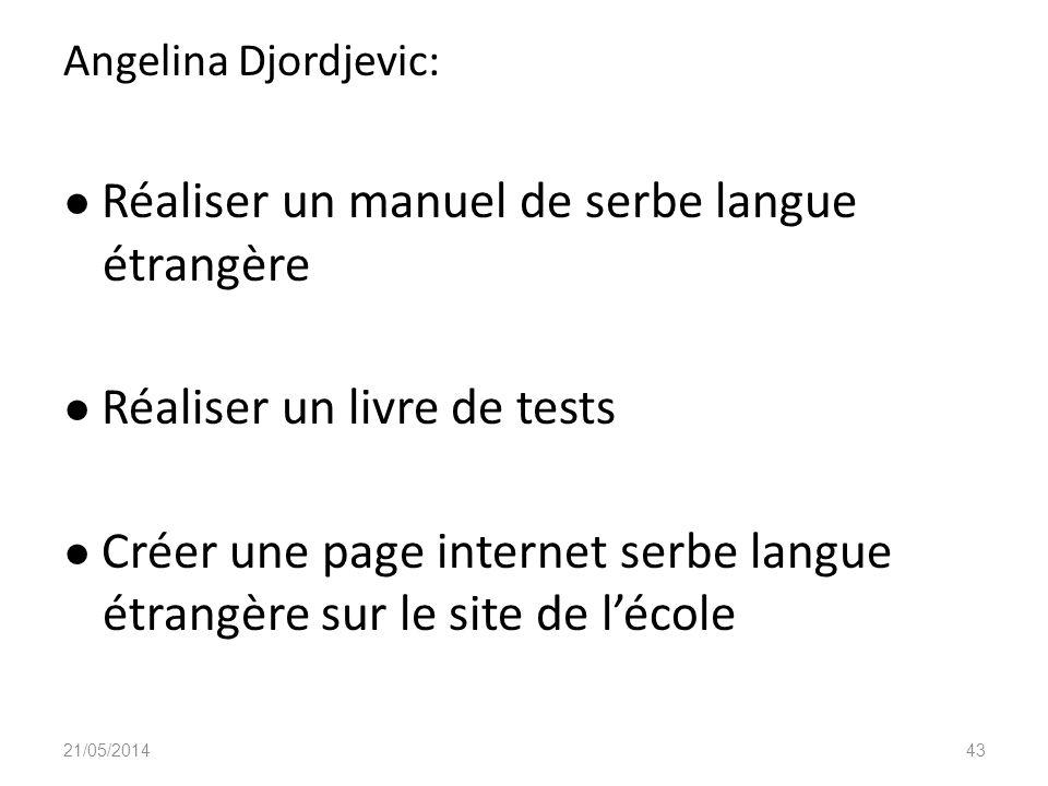 ● Réaliser un manuel de serbe langue étrangère