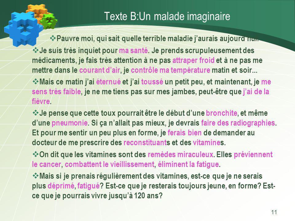 Texte B:Un malade imaginaire