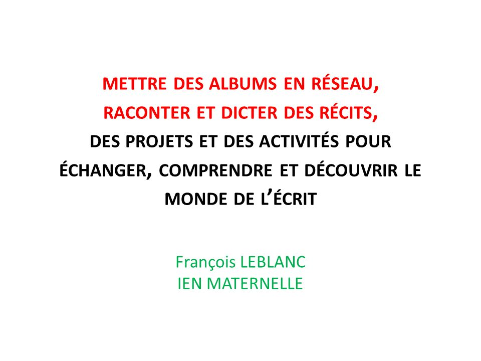 François LEBLANC IEN MATERNELLE