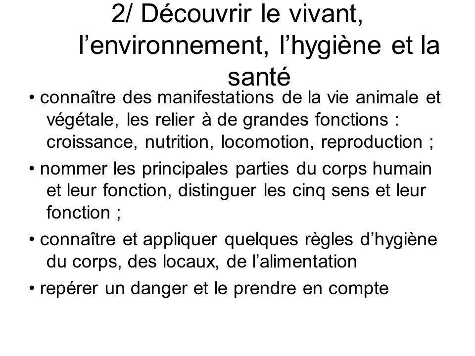 2/ Découvrir le vivant, l'environnement, l'hygiène et la santé