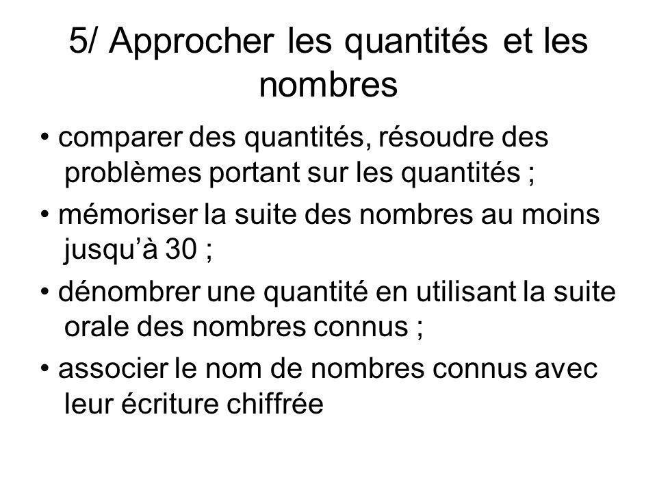 5/ Approcher les quantités et les nombres