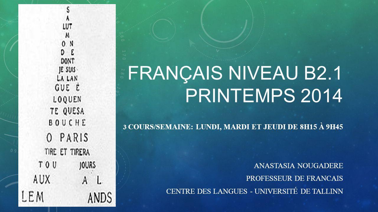 Français niveau B2.1 printemps 2014