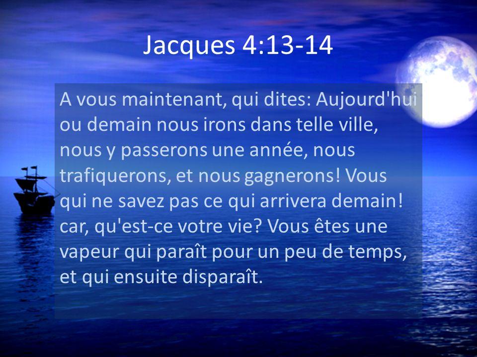 Jacques 4:13-14