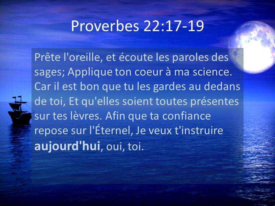 Proverbes 22:17-19