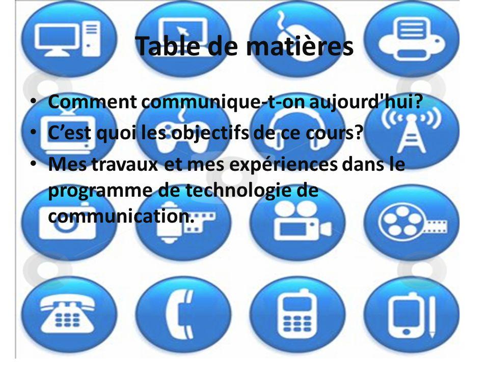 Table de matières Comment communique-t-on aujourd hui