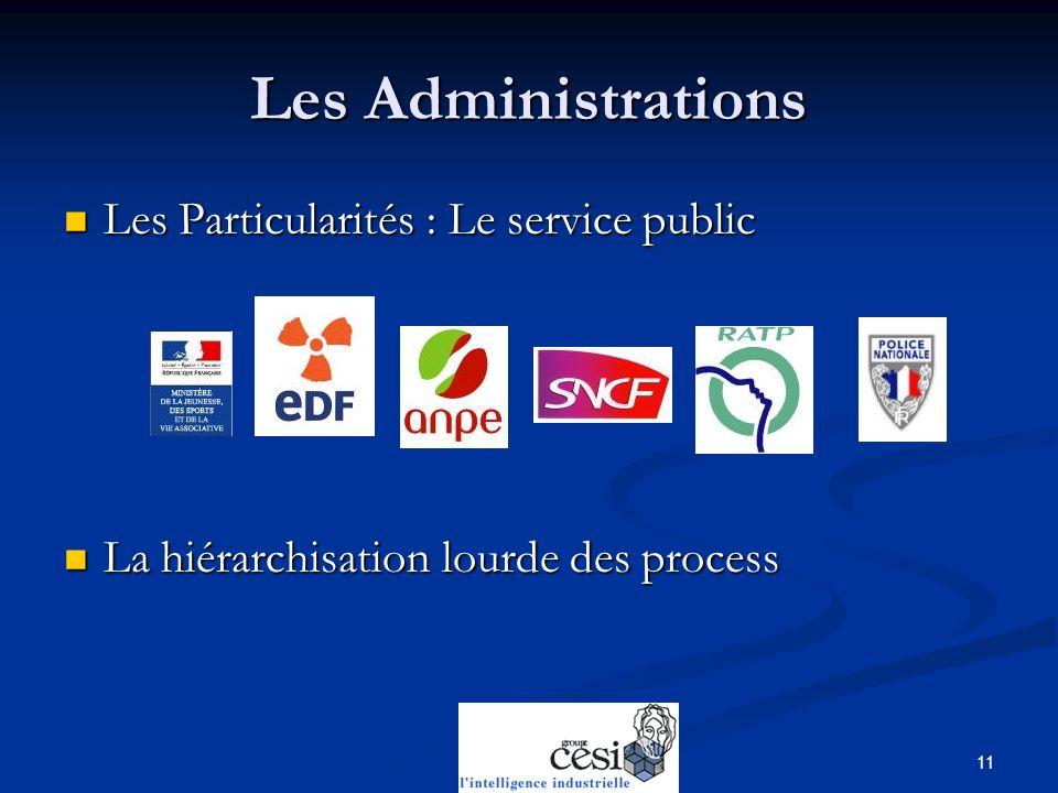 Les Administrations Les Particularités : Le service public