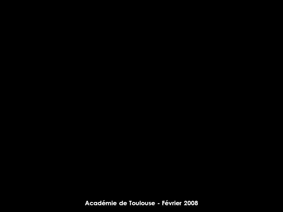 Académie de Toulouse - Février 2008