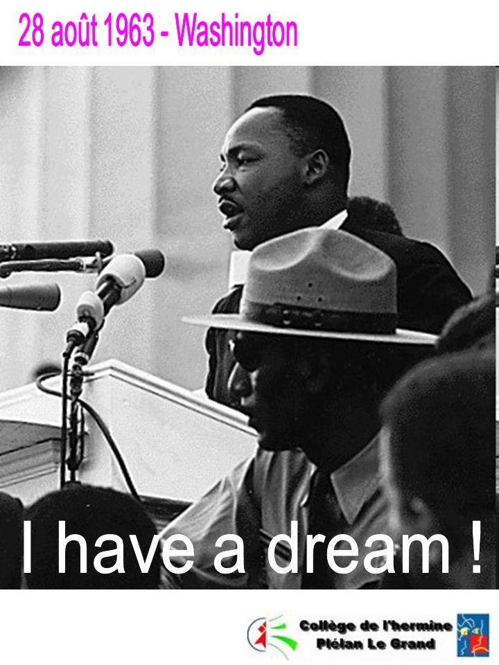 28 août 1963 - Washington I have a dream !