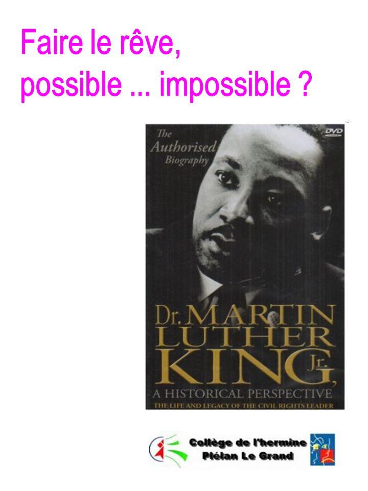 Faire le rêve, possible ... impossible