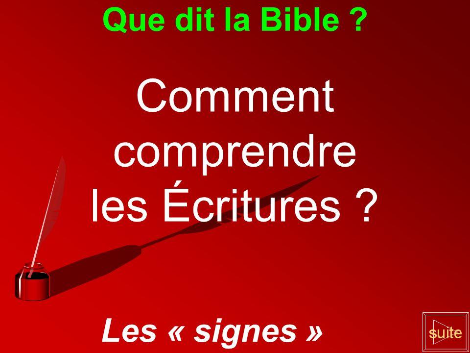 Comment comprendre les Écritures Que dit la Bible Les « signes »