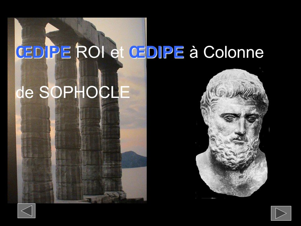 ŒDIPE ROI et ŒDIPE à Colonne de SOPHOCLE