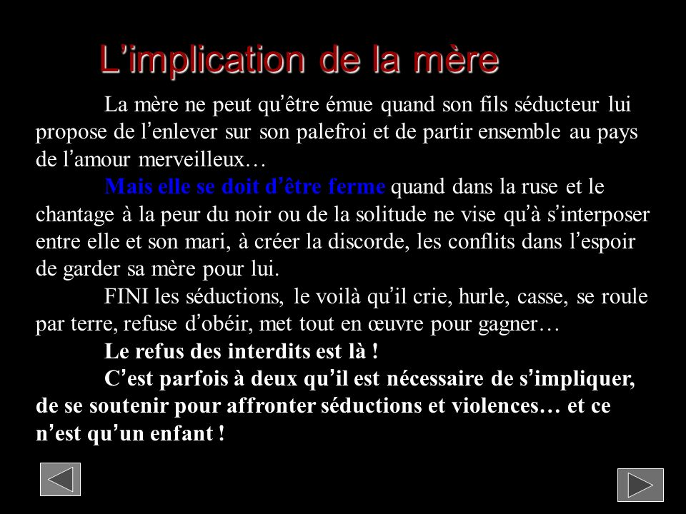 L'implication de la mère