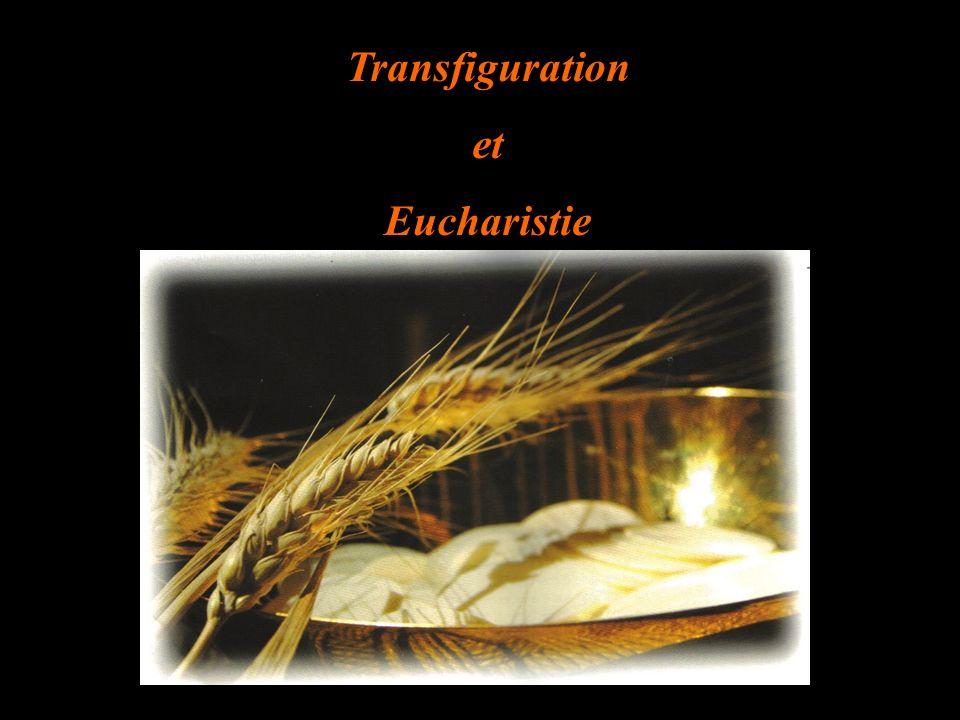 Transfiguration et Eucharistie