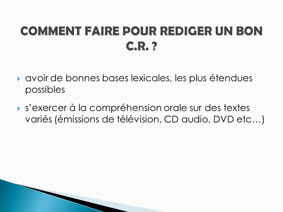 COMMENT FAIRE POUR REDIGER UN BON C.R.