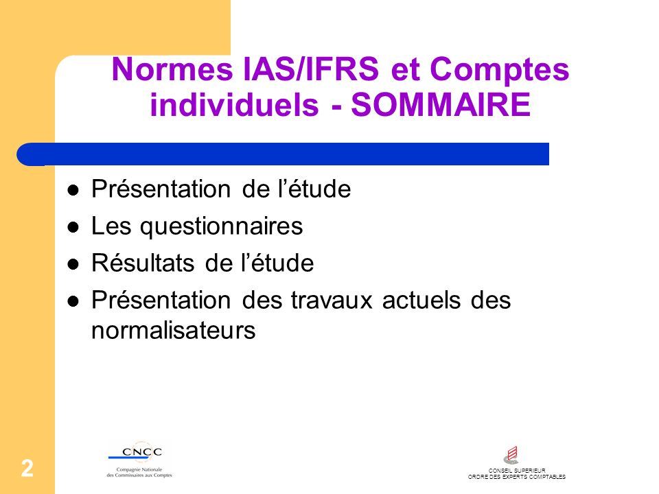 Normes IAS/IFRS et Comptes individuels - SOMMAIRE