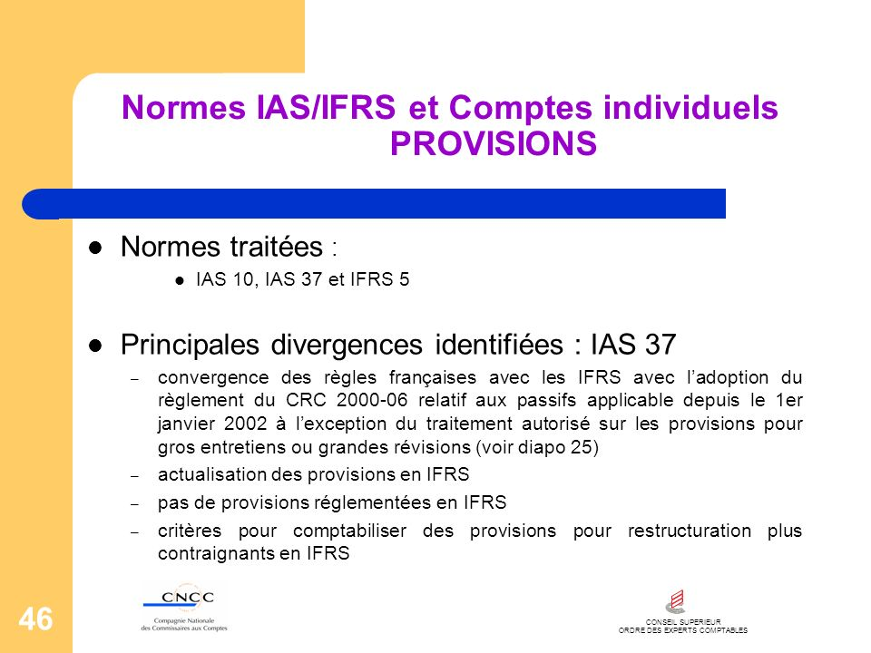 Normes IAS/IFRS et Comptes individuels PROVISIONS