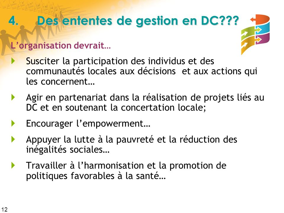 4. Des ententes de gestion en DC