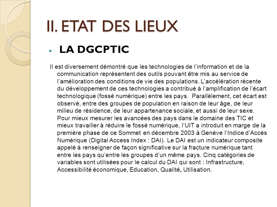II. ETAT DES LIEUX LA DGCPTIC