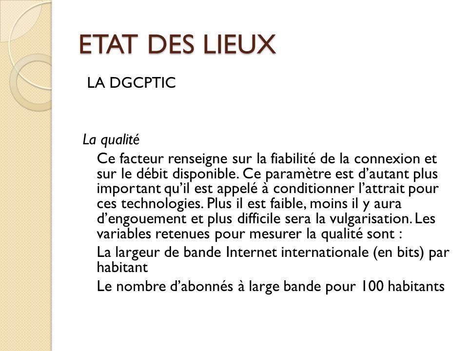 ETAT DES LIEUX LA DGCPTIC La qualité