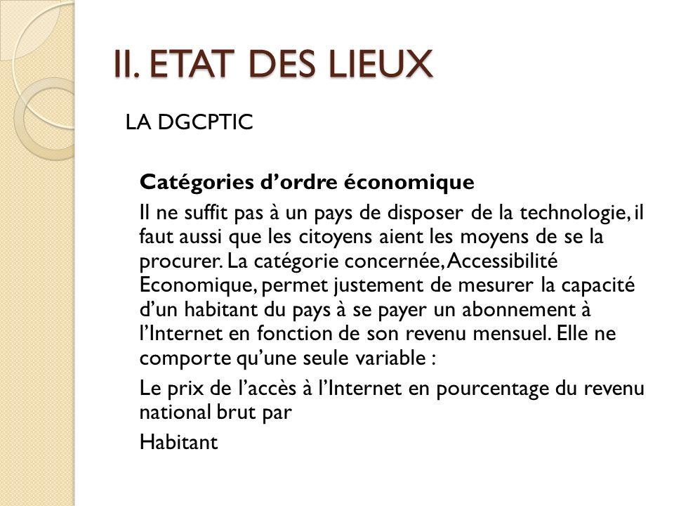 II. ETAT DES LIEUX LA DGCPTIC Catégories d'ordre économique