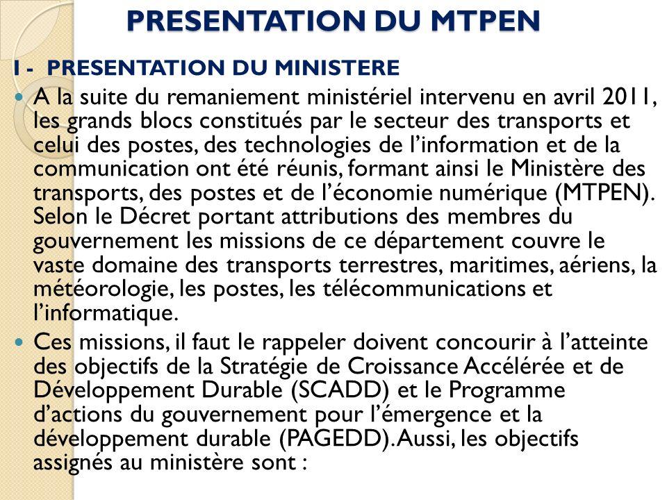 PRESENTATION DU MTPEN I - PRESENTATION DU MINISTERE.