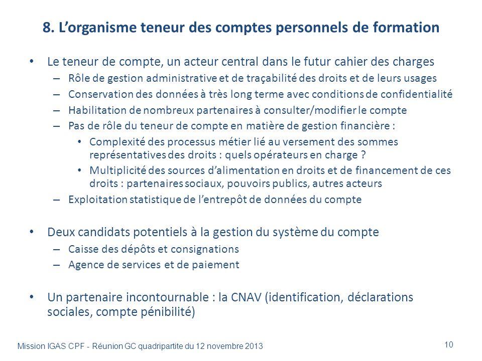 8. L'organisme teneur des comptes personnels de formation