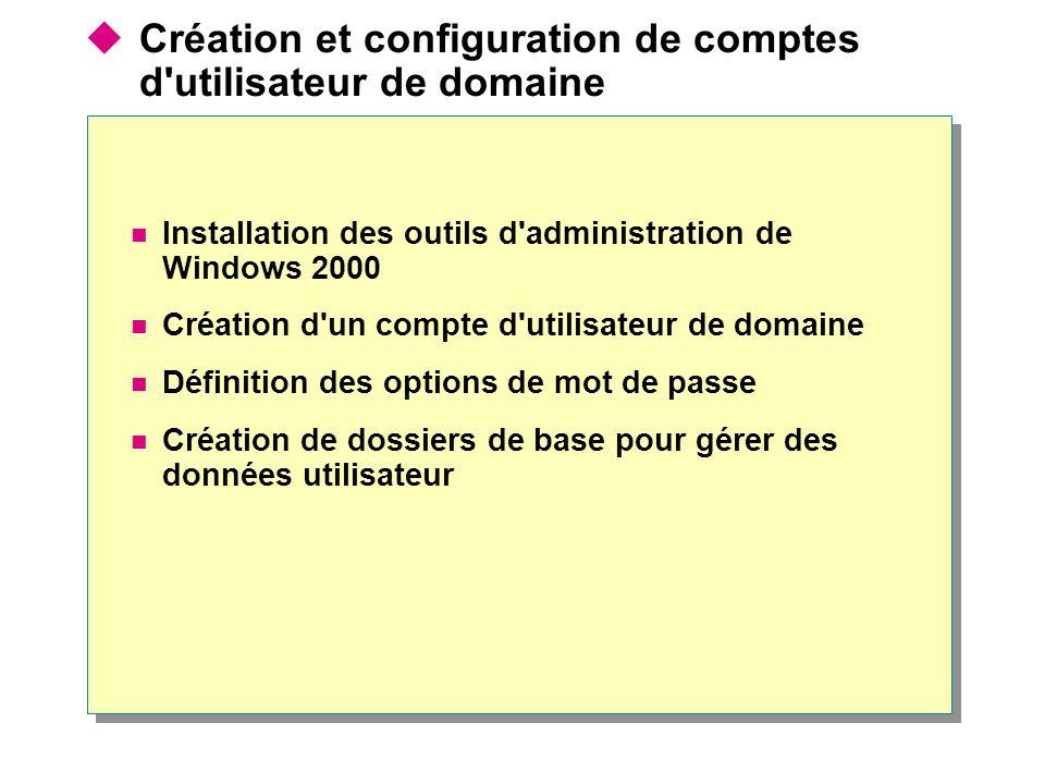 Création et configuration de comptes d utilisateur de domaine