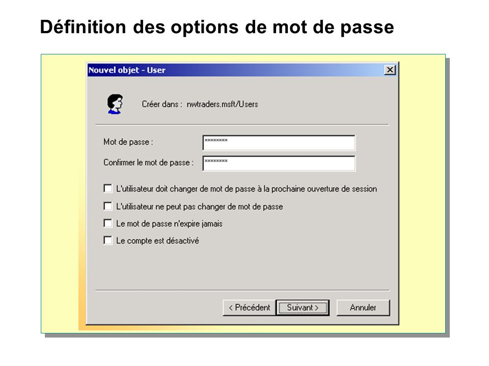 Définition des options de mot de passe